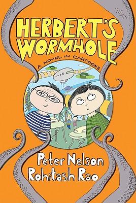 Herbert's Wormhole By Nelson, Peter/ Rao, Rohitash (ILT)