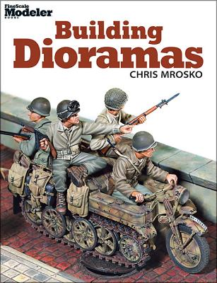 Building Dioramas By Mrosko, Chris