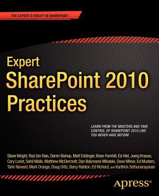 Expert Sharepoint 2010 Practices By Malik, Sahil/ Farnhill, Brian/ Bin Rais, Razi/ Richard, E./ Musters, Ed